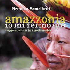 AMAZZONIA IO MI FERMO QUI